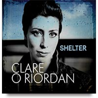 Shelter CD by Clare O Riordan