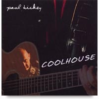Coolhouse CD by Paul Hickey
