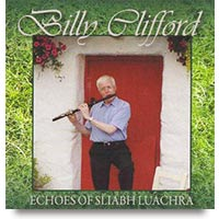 Echoes of Sliabh Luchra by Billy Clifford